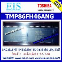 Buy quality TMP86FH46ANG - TOSHIBA - Microcomputers / Microcomputer Development Systems - sales013@eis-limited.com at wholesale prices